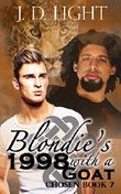 Blondie's 1998 with a Goat: Chosen Book 7