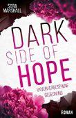 DARK SIDE OF HOPE: unvorhergesehene Begegnung