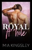 Royal A**hole (Royal Daddies 3)