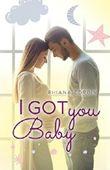 I got you, Baby (Baby-Reihe 4)