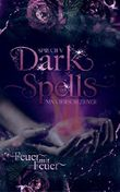 Dark Spells: Feuer mit Feuer