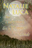Im Zauberbann des Sommermonds (Zauberbann-Saga 3)