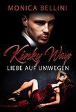 Kinky Ways: Liebe auf Umwegen