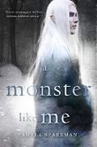 A Monster Like Me (Heart of Darkness Book 2)