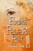 FuchsFeuerRot (Geisterweltsaga 1)