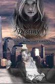 Destiny: Das Schicksal findet seinen Weg