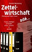Zettelwirtschaft adé: Ordnung statt Papier-Chaos! - Private Unterlagen mit System ordnen, sortieren & abheften