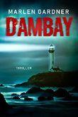 Dambay: Thriller