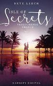 Isle of Secrets - Verlockende Chance