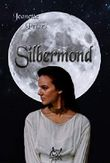 Silbermond (Colors of moonlight 3)