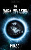 The Dark Invasion: Phase 1