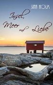 Insel, Meer und Liebe: Teil 6