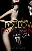 Follow your Passion: Geteilte Liebe (No. 1)