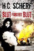 BLUT FORDERT BLUT (Spelzer/Hollmann 5)