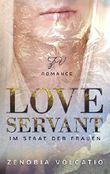 Love Servant- Im Staat der Frauen: Liebesroman