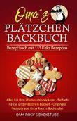 Rezeptbuch mit 111 Keks Rezepten: Alles für Ihre Weihnachtsbäckerei - Einfach Kekse und Plätzchen Backen - Originale Rezepte aus Oma Rosi´s Backstube (German Edition)