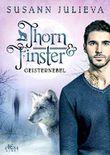 Thorn & Finster: Geisternebel