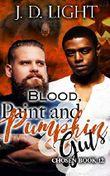 Blood, Paint and Pumpkin Guts: Chosen Book 12