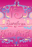 15, Jungfrau, Schlampe