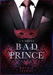 BAD PRINCE: Royale Flucht