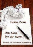Drei Sätze für den Autor - Schreib die verdammte Rezension!