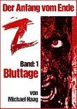 Z: Bluttage (Z: Der Anfang vom Ende 1)
