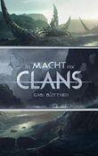 Die Macht der Clans 1 - 3: Sammelband