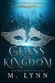 Glass Kingdom (Fantasy and Fairytales Book 4) (English Edition)