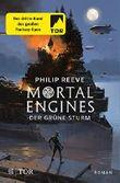 Mortal Engines - Der Grüne Sturm: Roman