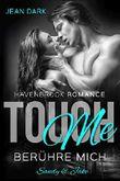 Touch Me - Berühre mich!: Sandy & Jake (Havenbrook Romance 1)