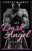 My Dark Angel: In The Snow