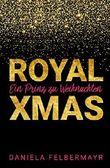 Royal Christmas: Ein Prinz zu Weihnachten