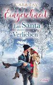 Eingeschneit: Ein Santa zum Verlieben