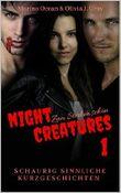 Night Creatures: Zum Sterben schön (Night - Reihe 1)