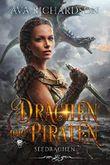 Drachen und Piraten (SeeDrachen 1)
