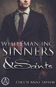 Whiteman Inc.: Sinners & Saints