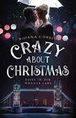 Crazy about Christmas: Liebe in der Wonder Lane