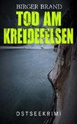 Tod am Kreidefelsen: Ostseekrimi