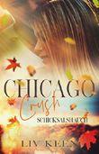 Chicago Crush: Schicksalshauch