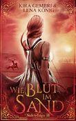 Wie Blut im Sand (Naliri-Saga 3)