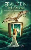 Falkenmagie: Eine zauberhafte Novelle