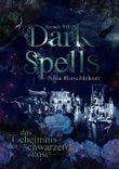 Dark Spells: Das Geheimnis der schwarzen Rose