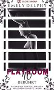 Playroom 10: Berührt (Teil 1)