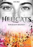 Hellcats - Episode 1: Der Kampf beginnt