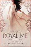 Royal Me - The Masquerade: Episode 1