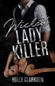 Wicked Lady Killer