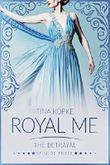 Royal Me - The Betrayal: Episode 3