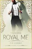 Royal Me - The Goodbye: Episode 4