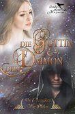 Die Göttin & der Daimon (Die Chroniken von Philian 1)