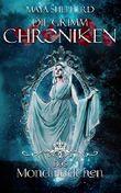 Das Mondmädchen (Die Grimm-Chroniken 12)